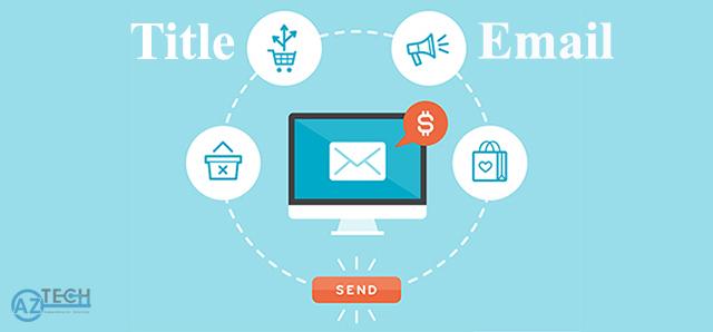 Cách viết tiêu đề email marketing