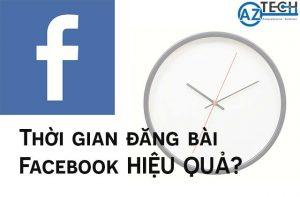 thời gian đăng bài facebook hiệu quả