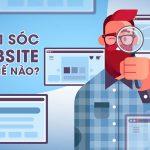Chăm sóc Website như thế nào để tăng traffic, bán được hàng?