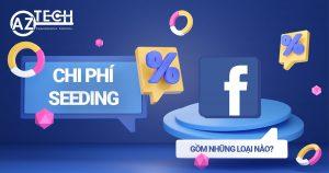 chi phí dịch vụ seeding facebook