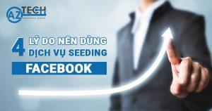 dịch vụ seeding facebook