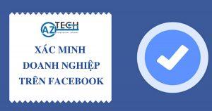 cách xác minh doanh nghiệp trên facebook