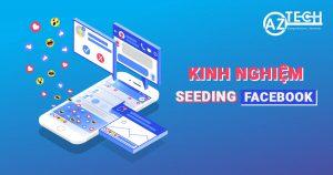 kinh nghiệm seeding facebook