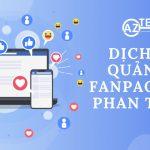 Dịch vụ quản lý, quảng cáo Fanpage Facebook tại Phan Thiết, Bình Thuận