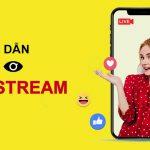 Nổ 100 đơn mỗi ngày với thủ thuật tăng mắt Livestream đỉnh cao